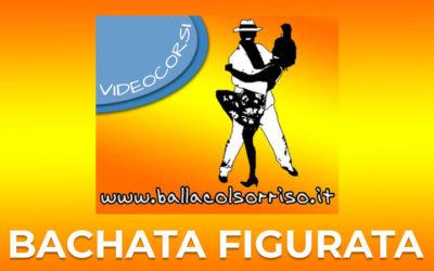 Videocorso Bachata Figurata COMPLETO (3 livelli con 15 figure e passi fantastici)