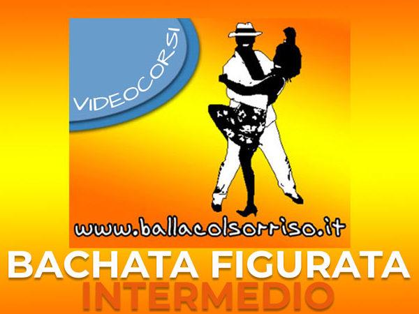 Videocorso Bachata Figurata LIVELLO INTERMEDIO (5 figure nuove super)
